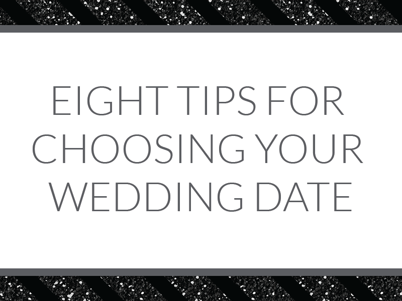 8 tips for choosing your wedding date