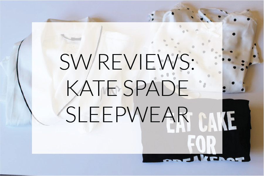 Smartly Wed reviews robes and pajamas from Kate Spade
