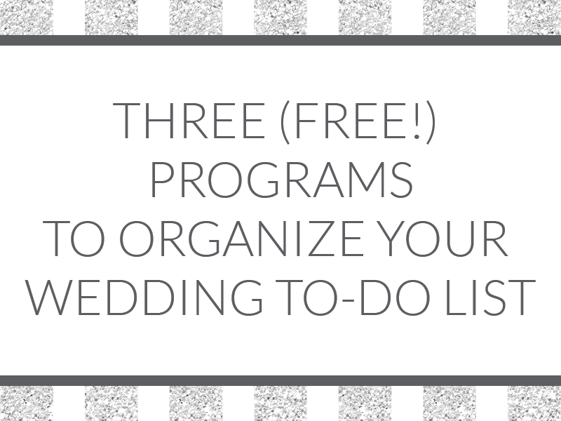 Three free programs to organize your wedding to do list get your wedding to do list organized with one of these free programs we junglespirit Gallery