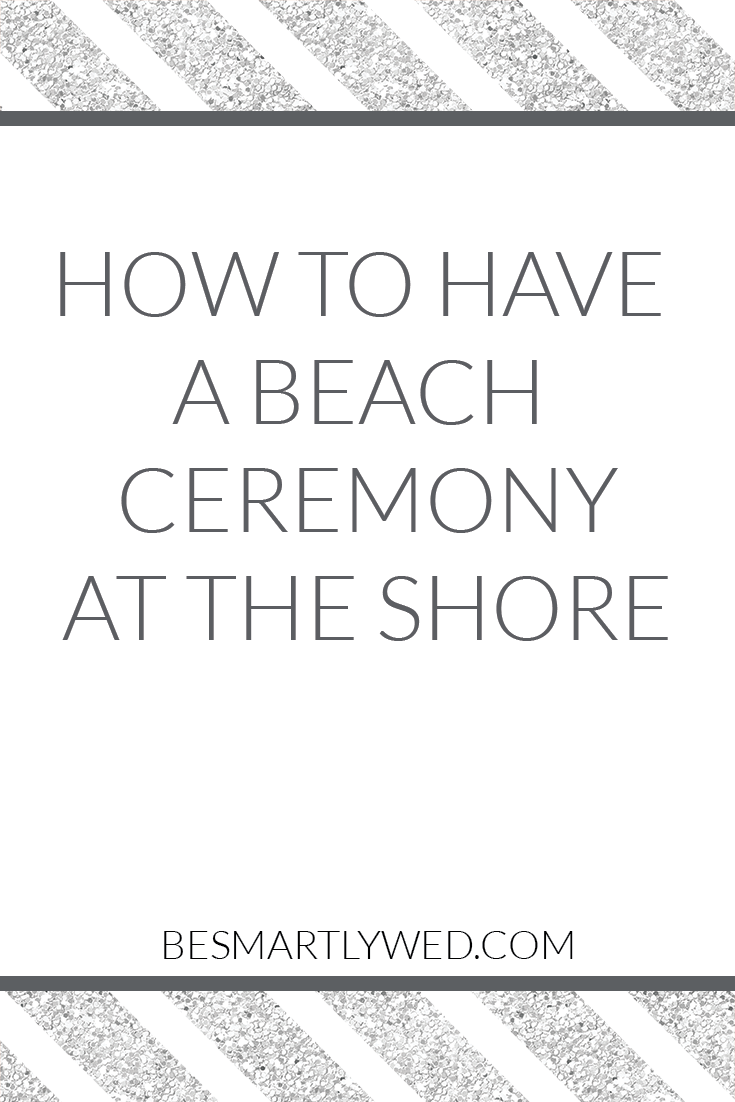 Advice for your beach ceremony at the Jersey shore, plus information about permits and fees