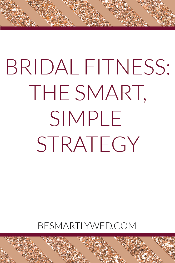 The smart, simple strategy for bridal fitness - how we're getting in shape, and reviews of workout gear we love!