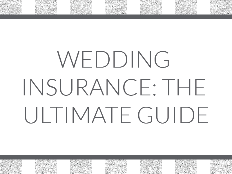 The ultimate guide to wedding insurance: Why you need it, how to find it, how much it costs, and what it covers