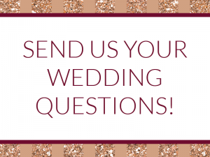 Complementary wedding consulting from Smartly Wed: send us your wedding-related questions!